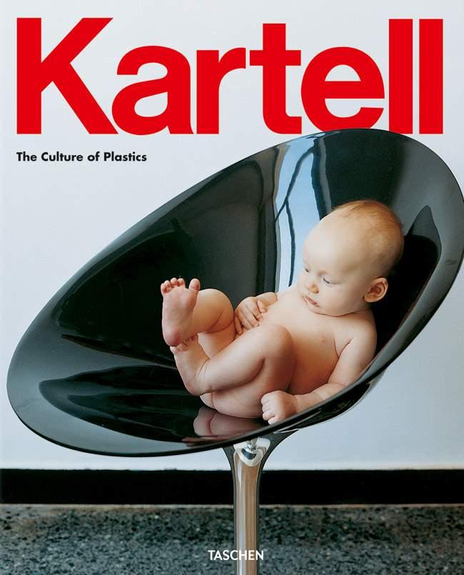 KARTELL – La Culture du Plastique (Taschen)