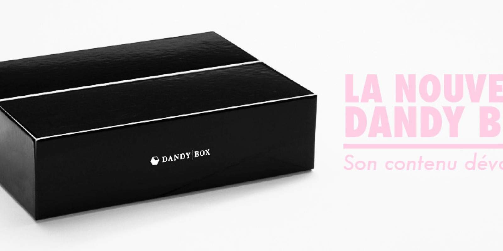 nouvelle dandy box c