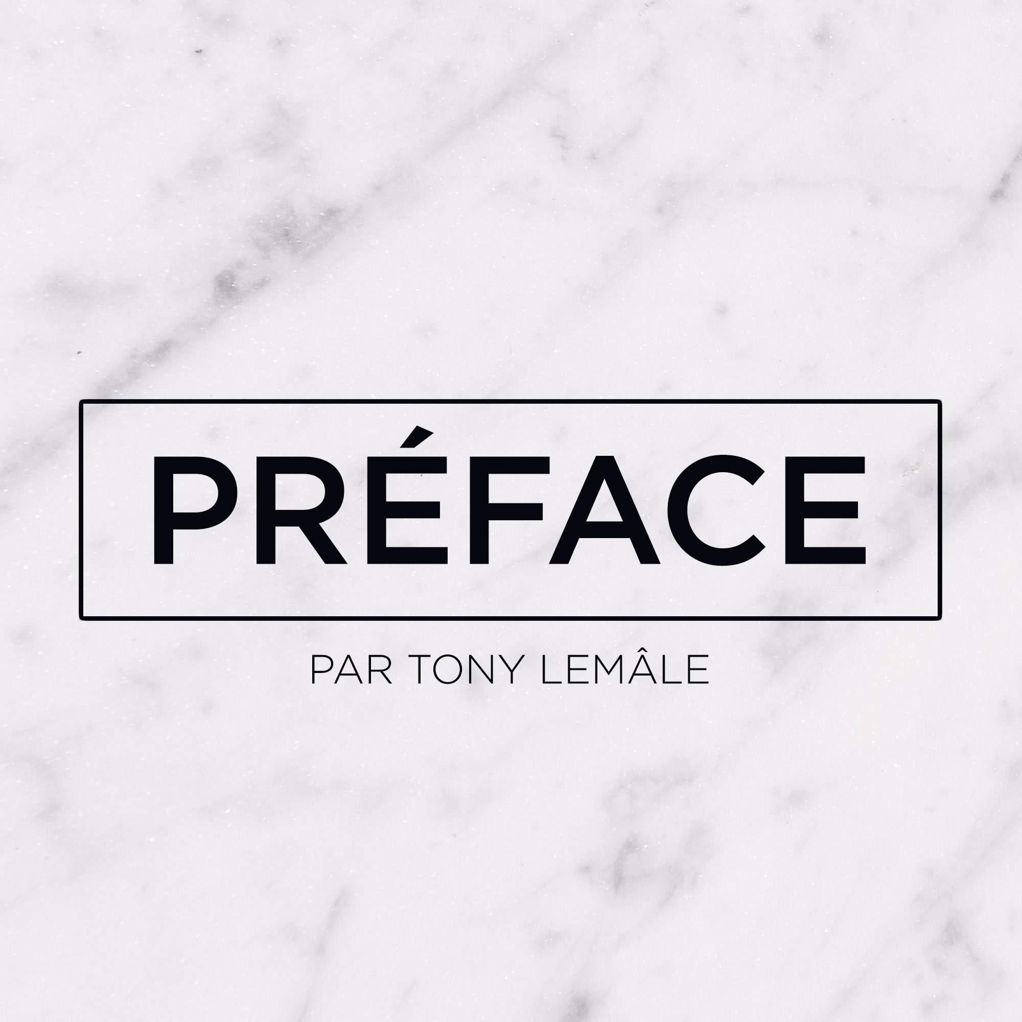 Préface – TONY LEMÂLE