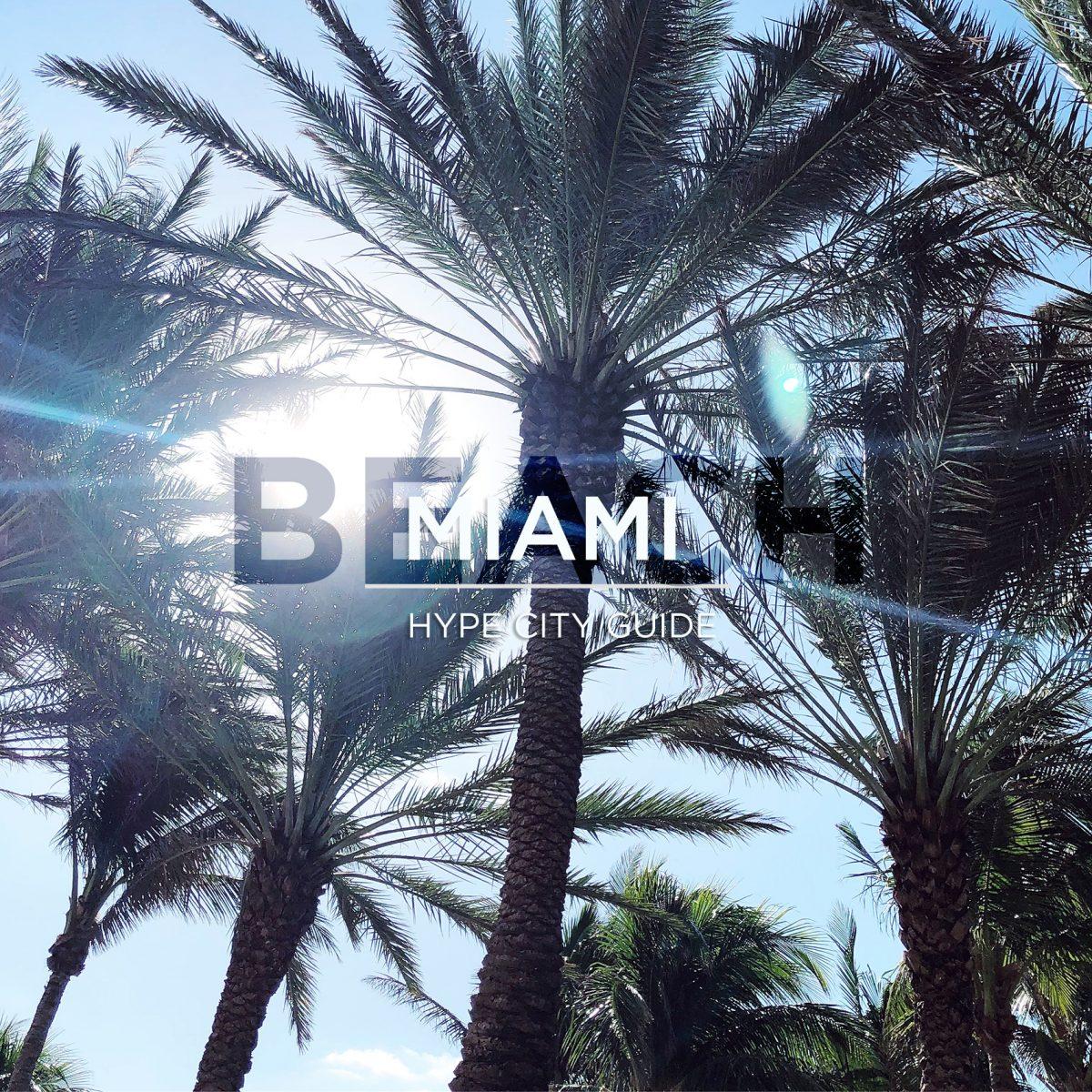 hype city guide miami beach copy