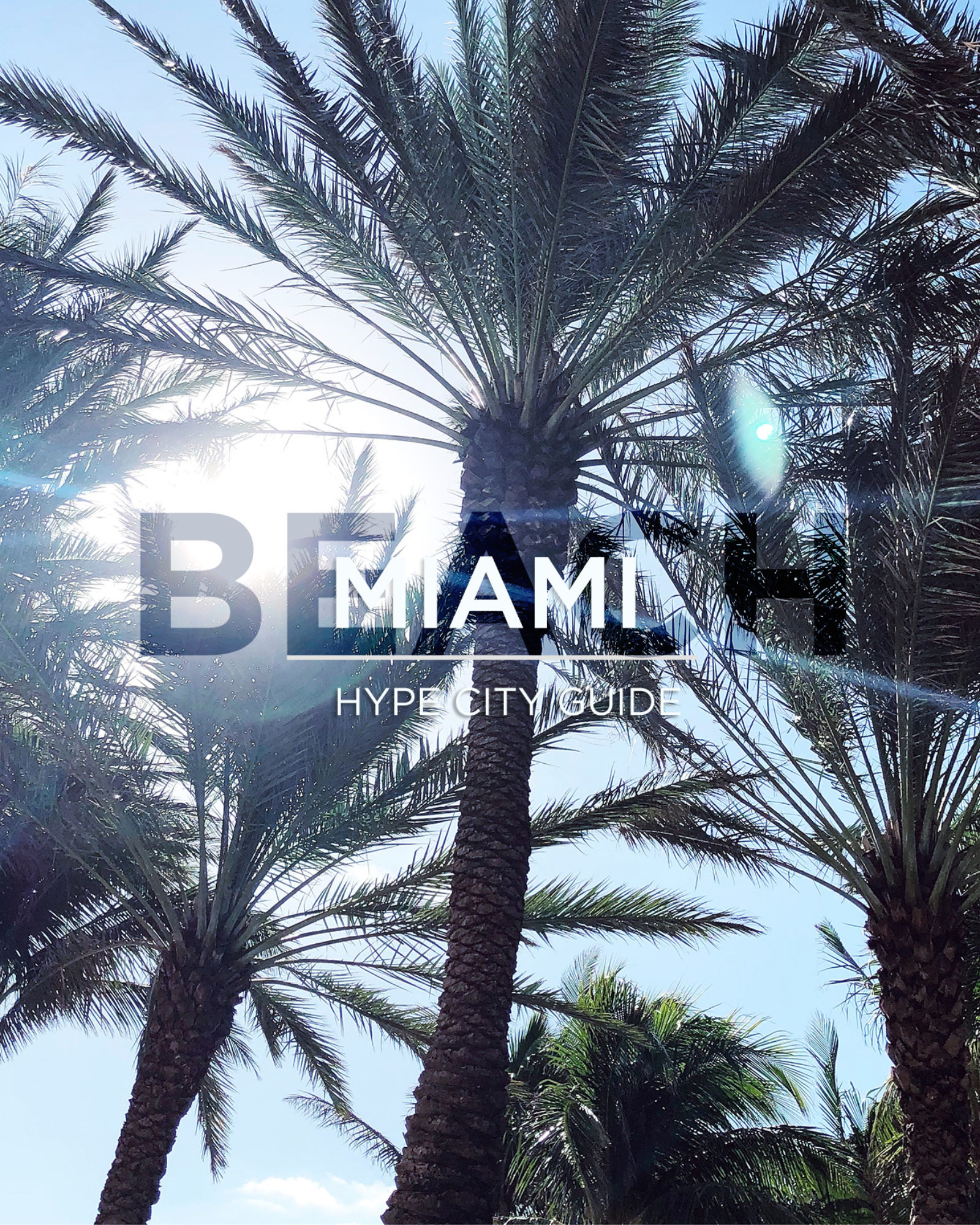 hype city guide miami beach copy