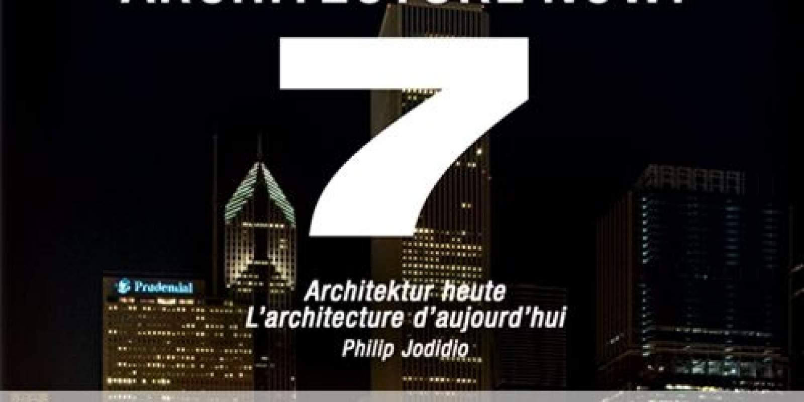 ARCHITECTURE NOW! 7 (Taschen)